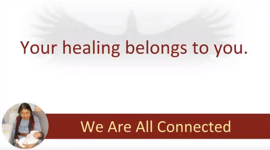 Indigenous Healing: We Are All Connected (1 of 3)