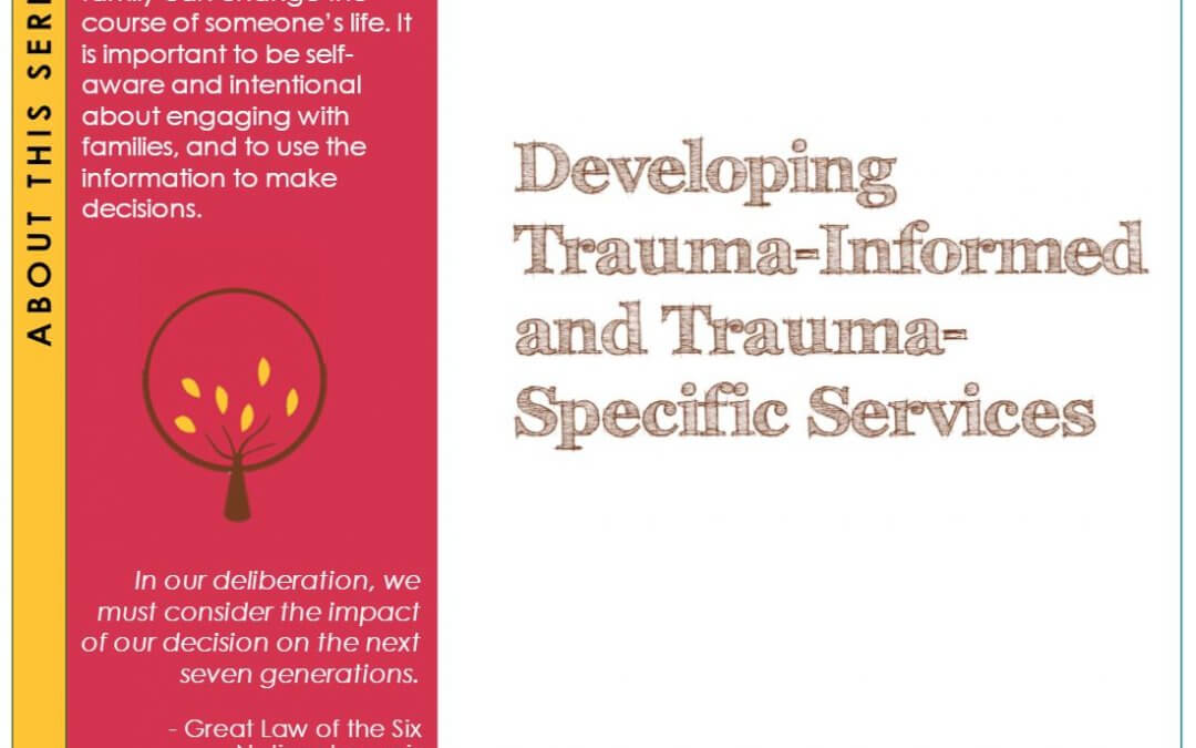 Developing Trauma-Informed and Trauma-Specific Services