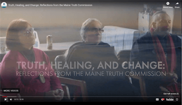 Truth, Healing, and Change: Reflections from the Maine Truth Commission